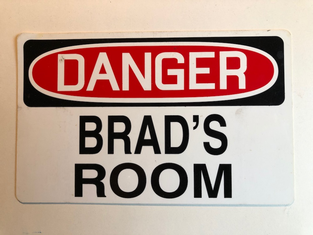 danger - brad's room sign
